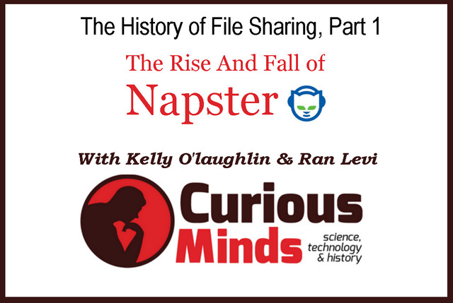 a history of napster a file sharing application As a consequence of the widespread diffusion of file-sharing applications, of their   the major topics covered in the book are: a quick historical revision of file- sharing applications an introduction to the p2p  15 post-napster file-sharing 2.