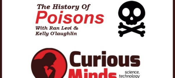 Arsenic Poisoning - Ran Levi - Curious Minds Podcast